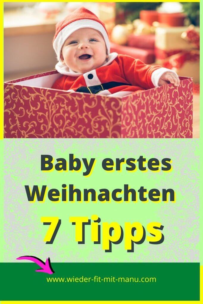Baby erstes Weihnachten soll ganz besonders werden. Ich habe hier 7 Tipps, damit es unvergesslich bleibt. Baby Geschenkideen und vieles mehr.