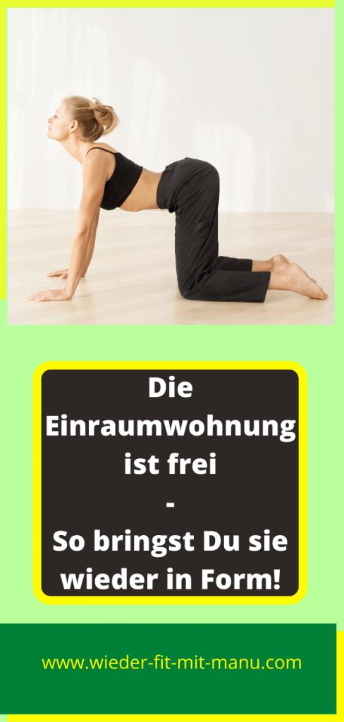 Nach 10 Monaten ist die Einraumwohnung frei und Du gönnst Deinem Körper am besten eine Pause, ehe Du mit dieser Übung in Deine alte Fitness startest!